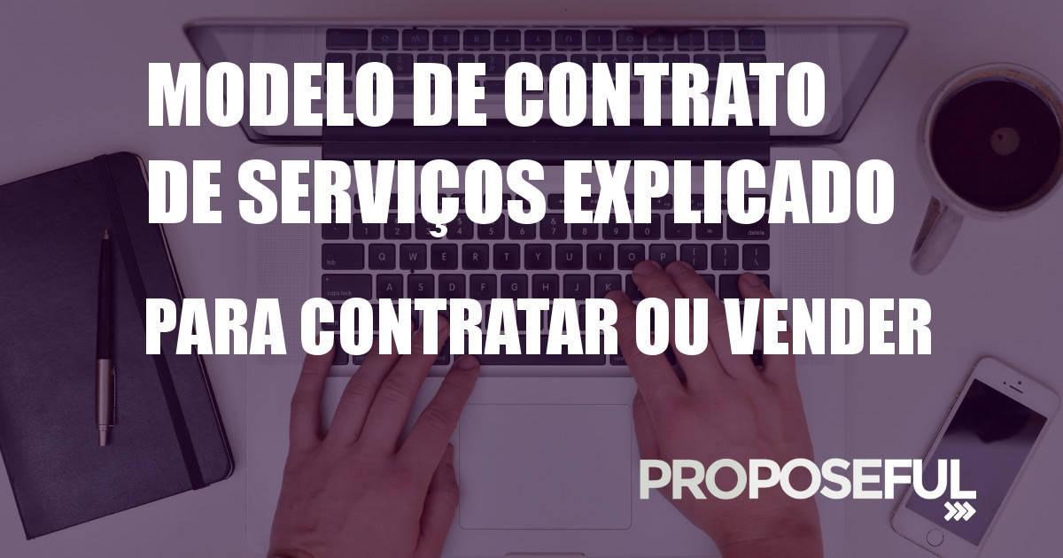Contrato de Prestação de Serviços, Modelo Grátis e Explicado