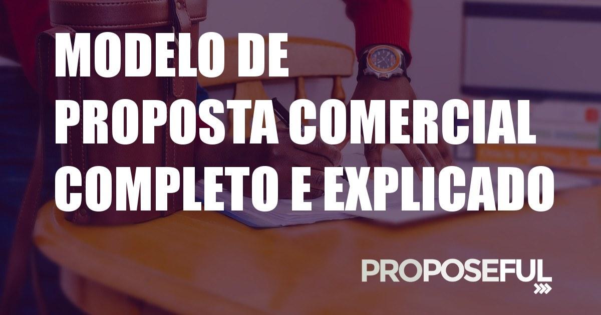 Modelo de Proposta Comercial Completo e Explicado